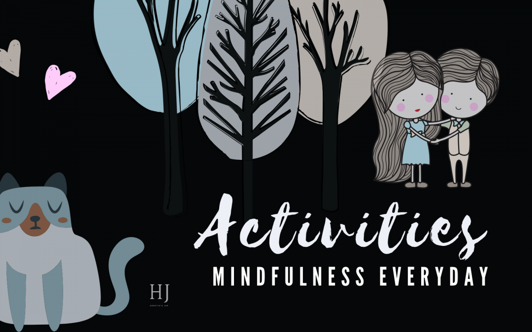 Everyday Mindfulness – Activity Chart