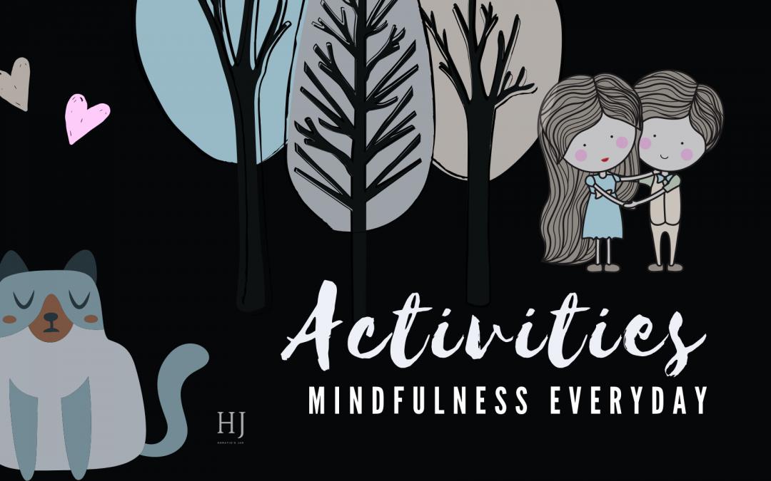 Everyday Mindfulness – Activity Chart
