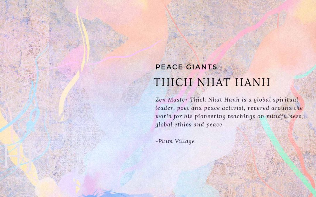 Peace Giants – Thich Nhat Hanh